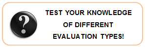 Test your knowledge of Different Evaluation Types